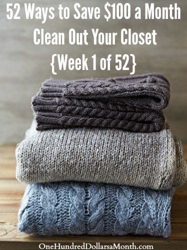 52 Ways to Save $100 a Month Clean Out Your Closet