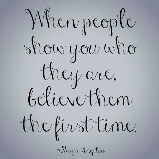 quotes - when people show you who they are