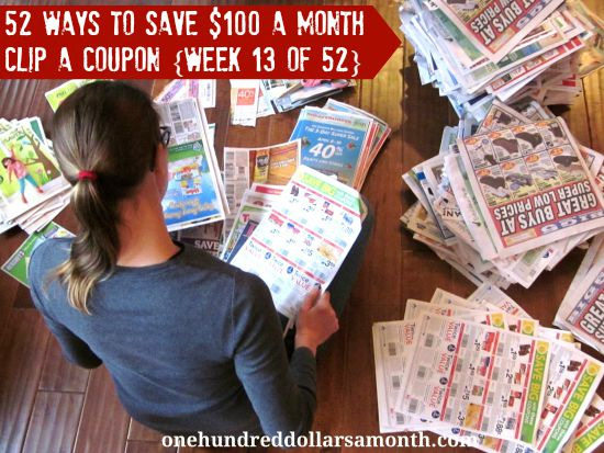 52 Ways to Save $100 a Month  Clip a Coupon