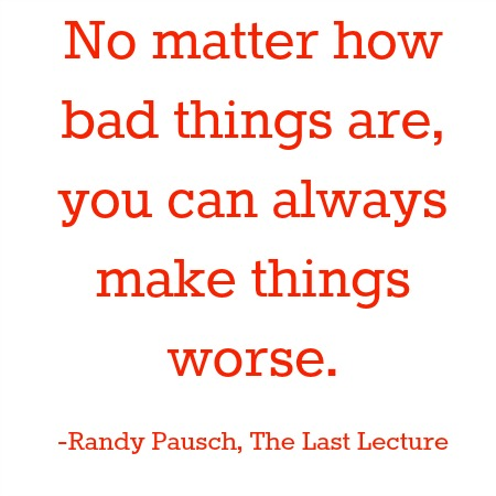 quotes - no matter how bad things