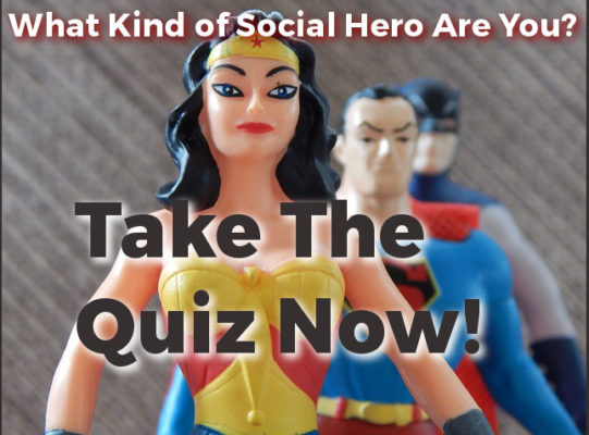 What kind of Social Hero Are You? Take the Quiz