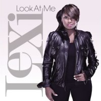 Lexi - Look At Me (mp3 download)