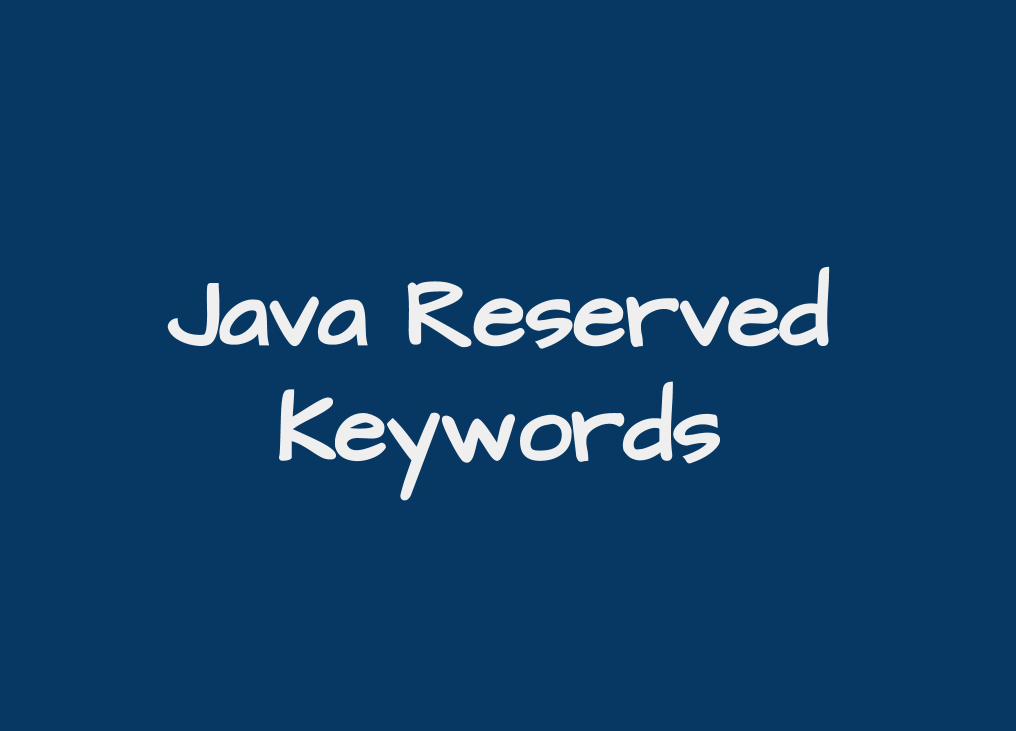 40 Java Keywords With Examples