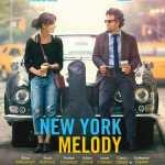 [Critique] NEW YORK MELODY
