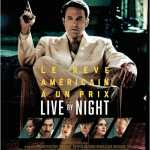 [Critique] LIVE BY NIGHT
