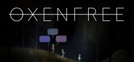 Oxenfree – When narrative matters in a game