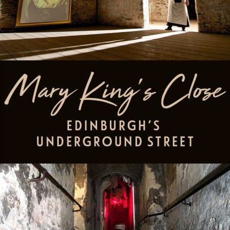 The Real Mary King's Close, Edinburgh