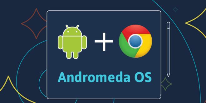 google-andromeda-os-728x380