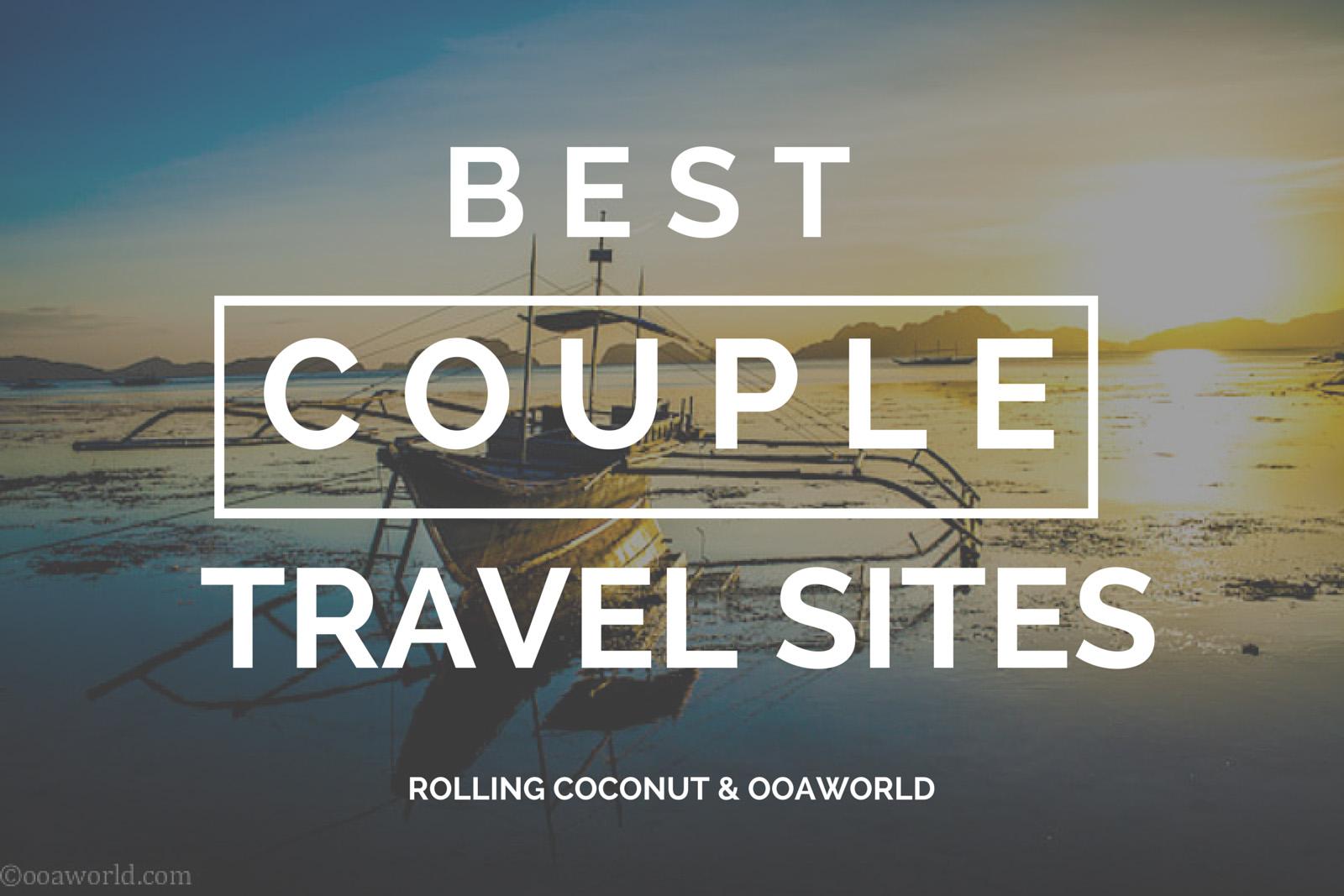 Best Couple Travel Sites OOAworld Photo Ooaworld