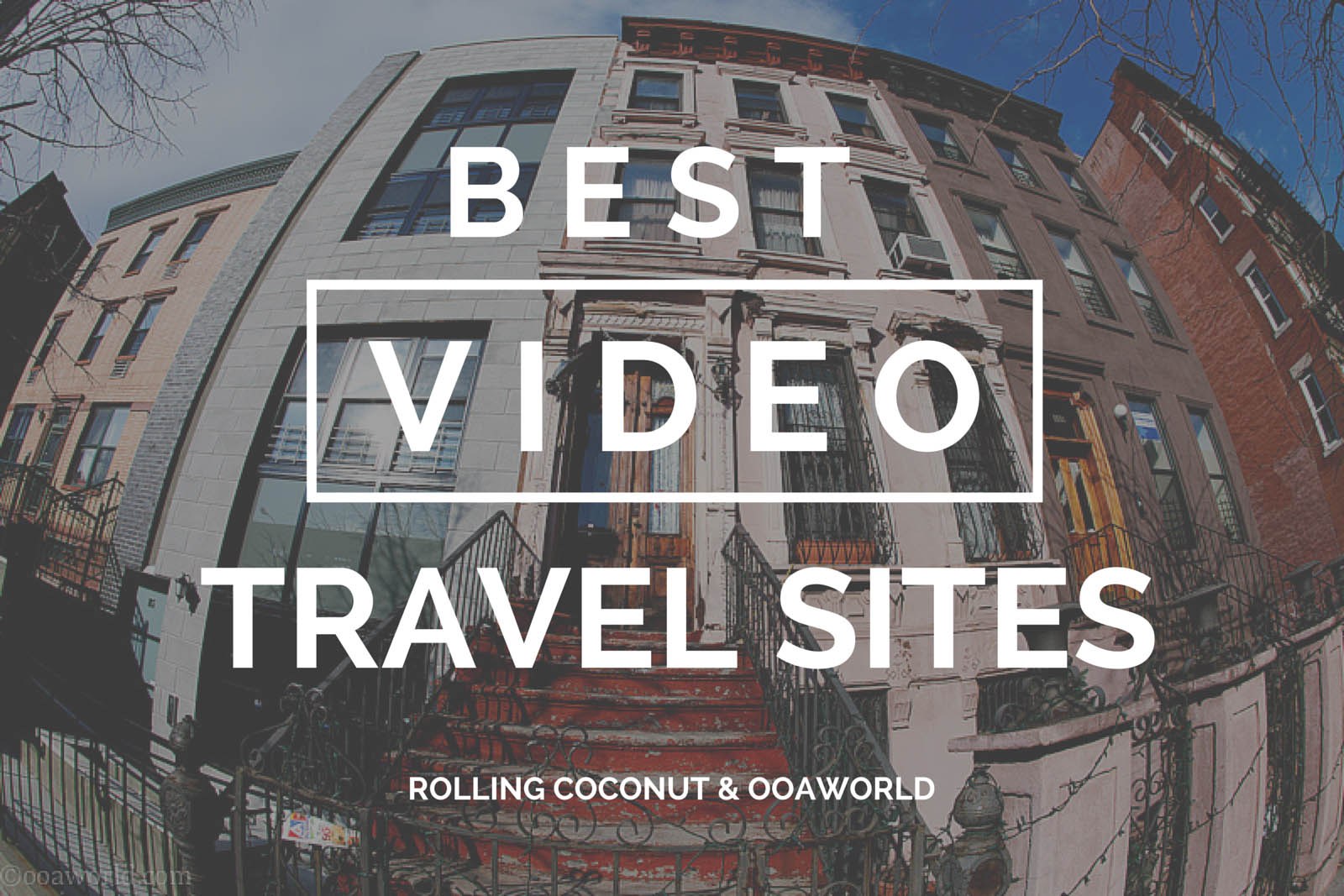 Best Travel Video Sites OOAworld Photo Ooaworld