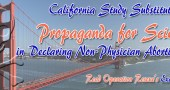 California Study Substituted Propaganda for Science in Declaring Non-Physician Abortions Safe
