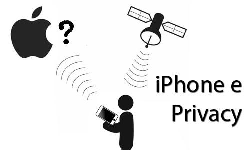 IPhone e Privacy: ogni nostro movimento è memorizzato!