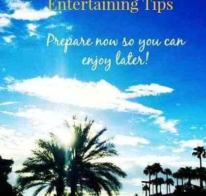 Summer Entertaining Preparation Tips