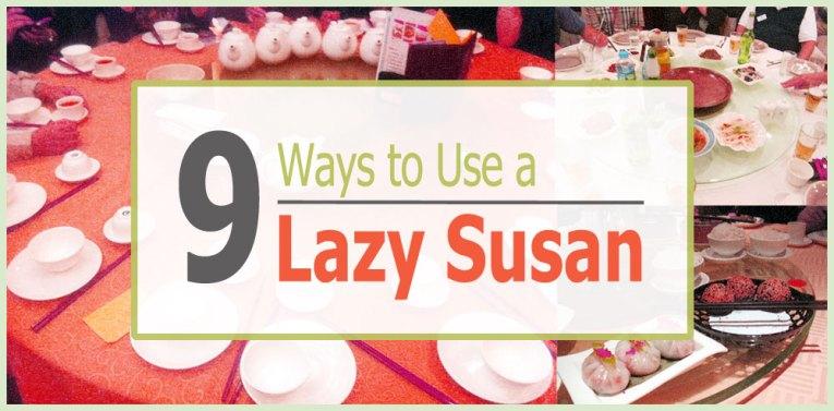 lazy Susans 9 uses