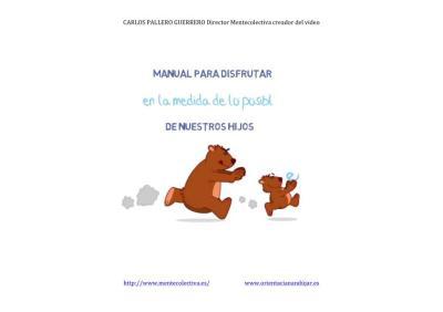 manual para disfrutar en la medida de lo posible de nuestros hijos 1