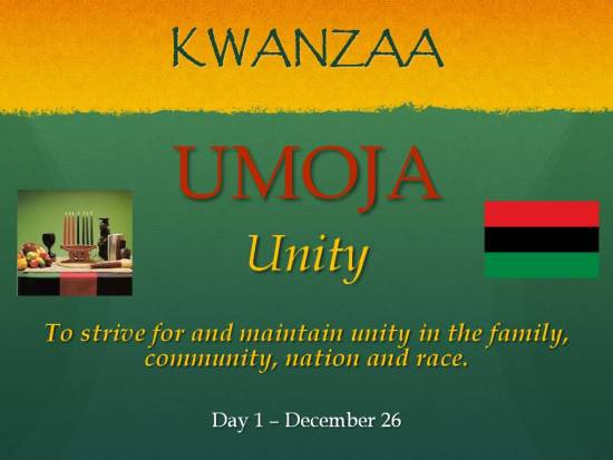 Umoja - Kwanzaa - Day 1 Dec 26