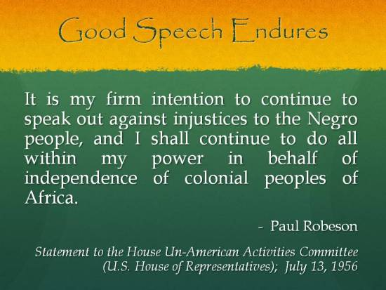 Good Speech Endures - Paul Robeson Statement to House UAComm 1956