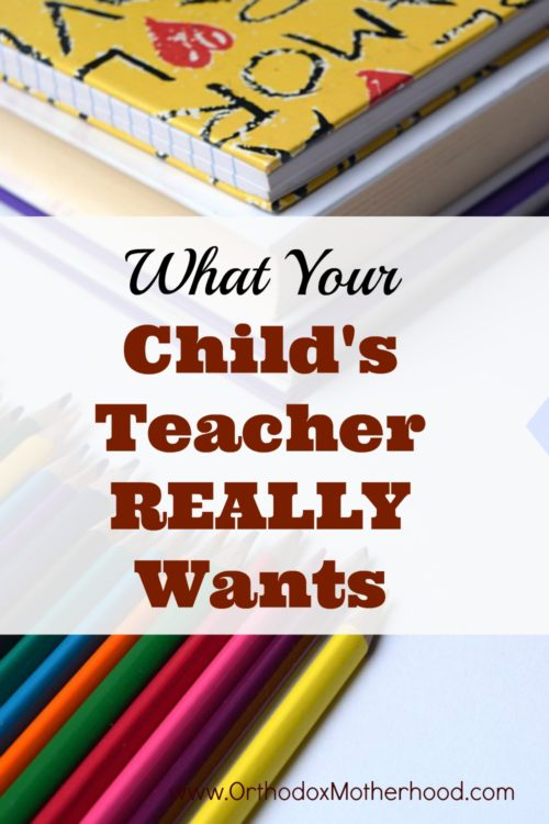 What Your Child's Teacher REALLY Wants