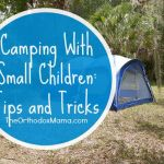 Camping with Small Children: Tips and Tricks