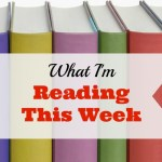 What I'm Reading This Month: February Edition