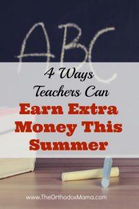 4 Ways Teachers Can Earn Extra Money This Summer