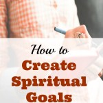 How to Create Spiritual Goals