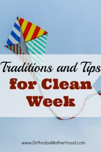 Eastern Orthodox Clean Week: Traditions and Tips