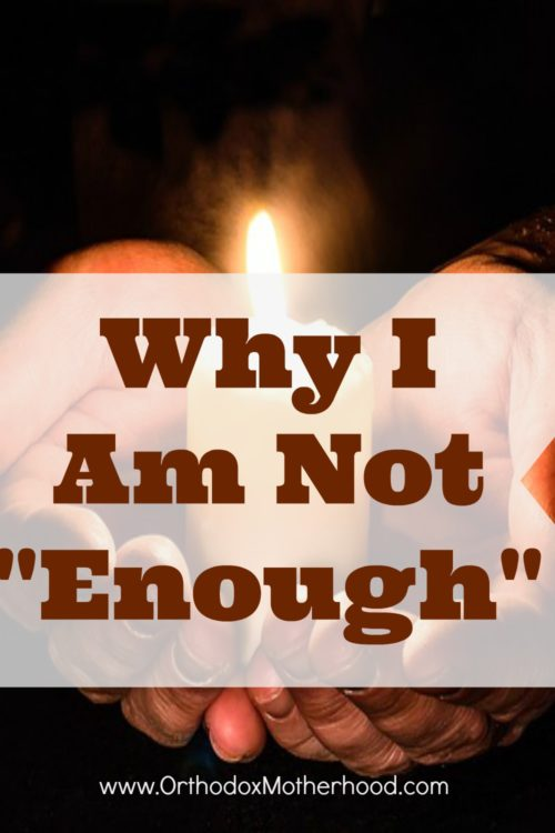 """Why I Am Not """"Enough"""""""