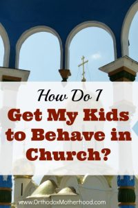 How Do I Get My Kids to Behave in Church?