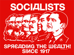 Socialists communists tyranny spread the wealth