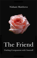 The Friend by Nishant Matthews