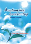 Avalanches and Awakening