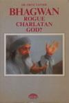 Bhagwan Rogue Charl