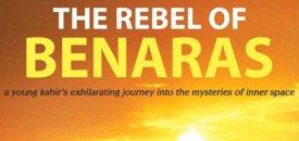 The Rebel of Benaras