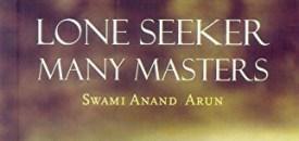 Lone Seeker Many Masters