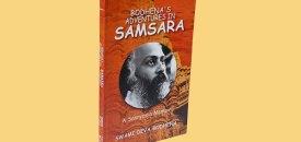 Bodhena's Adventures in Samsara:  A Sannyasin Memoir