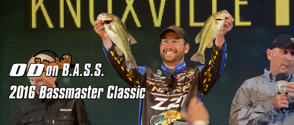 OD on B.A.S.S. – Bassmaster Classic