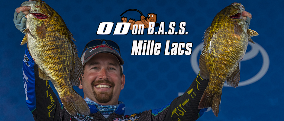 OD on B.A.S.S. – Mille Lacs