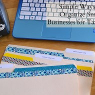 Simple Ways to Organize Small Businesses for Tax Time