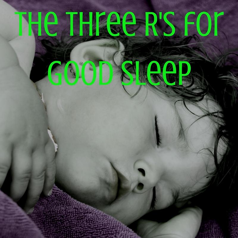 The Three R's for Good Sleep