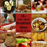It can be hard getting a healthy breakfast and getting out the door on time in the morning! Check out over 18 great make-ahead breakfast options! #recipes