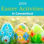 2016 Easter Activities in Connecticut