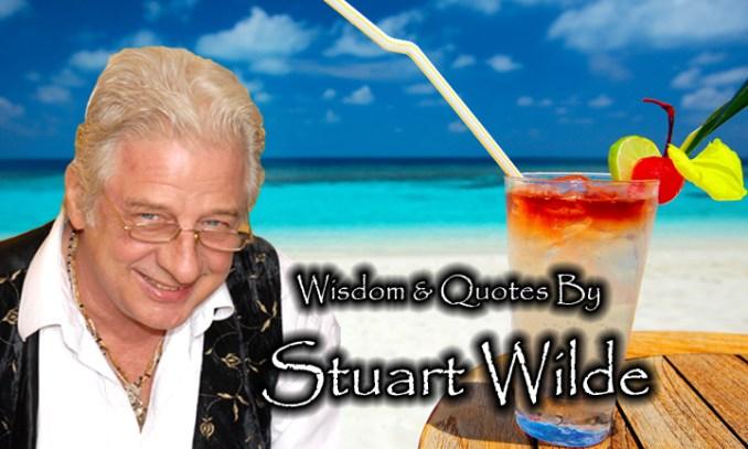 OL Stuart Wilde Quotes