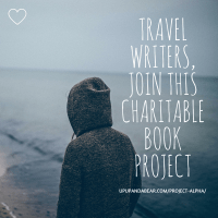Travel writers, join this charitable book project