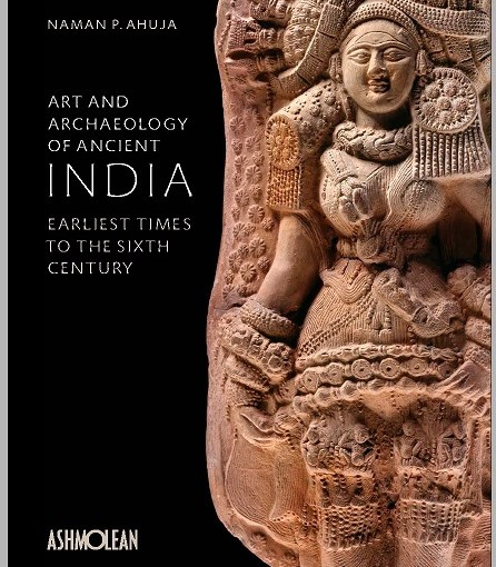 Archaeology of Ancient India: Earliest Times to the Sixth Century, 4th March 2019