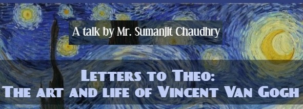 Letters to Theo: the Art and Life of Vincent Van Gogh, Friday 10 May 2019