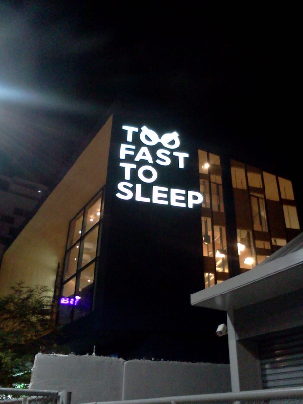 Too Fast To Sleep