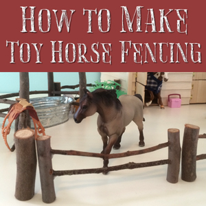 How to Make Toy Horse Fencing
