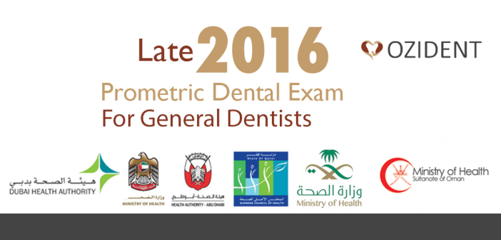 Late Revision 2016 Prometric Dental Exam for GP