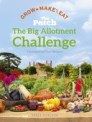 the patch the big allotment challenge.